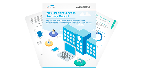2018 Patient Access Journey Report - Kyruus - Press Release