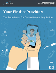 Your Find-a-Provider: The Foundation for Online Patient Acquisition