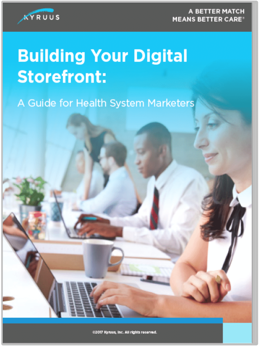 Building Your Digital Storefront: A Guide for Health System Marketers